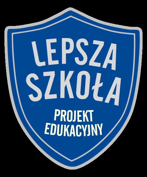Nasza placówka uczestniczy w projekcie edukacyjnym ,,Lepsza szkoła